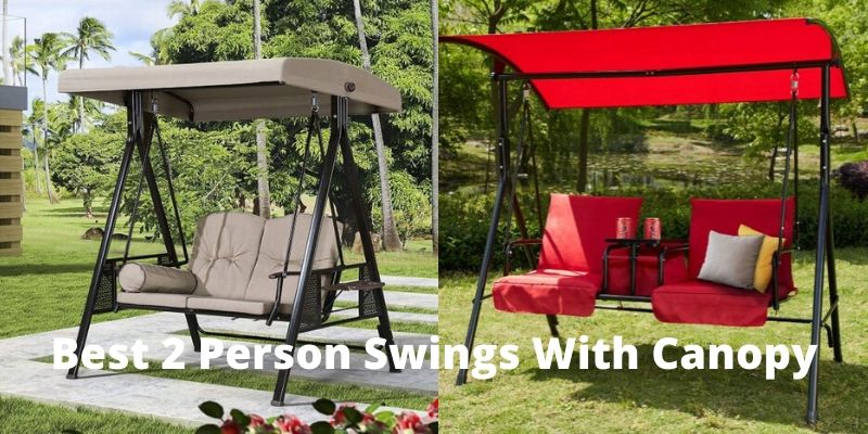 Best 2 Person Swings With Canopy
