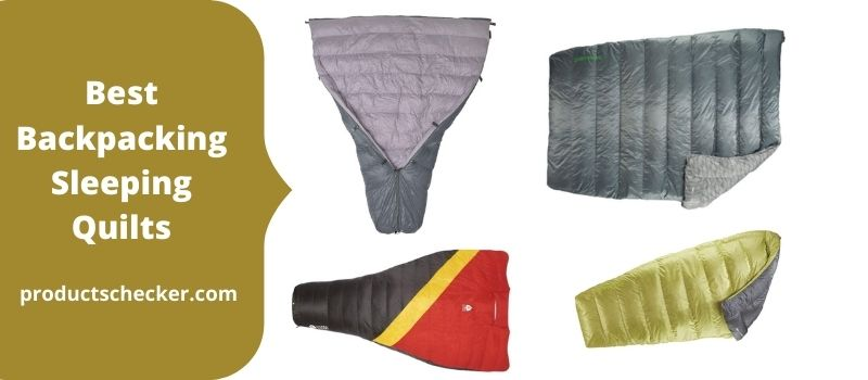 Best Backpacking Sleeping Quilts