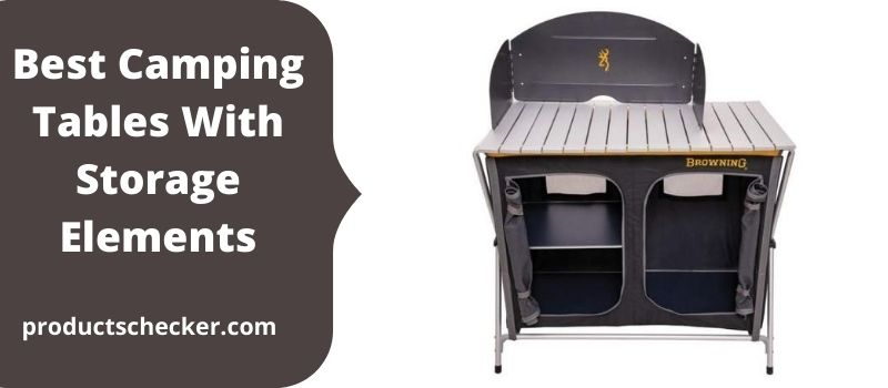 Best Camping Tables With Storage Elements