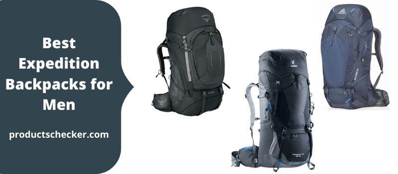 Best Expedition Backpacks for Men.