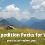 Best Expedition Packs for Women