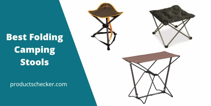 Best Folding Camping Stools