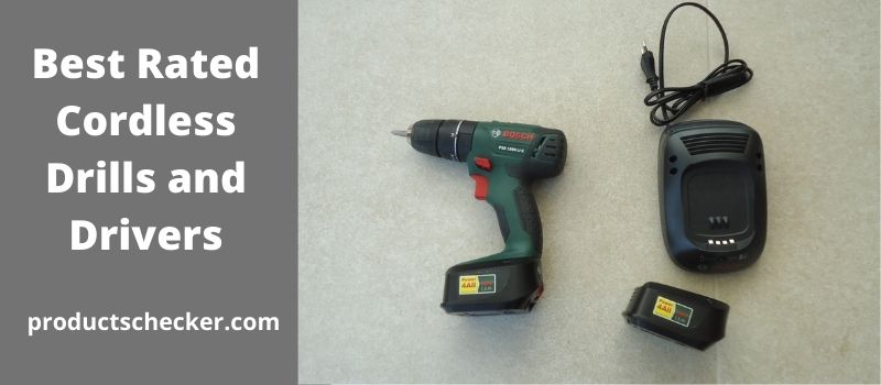 Best Rated Cordless Drills and Drivers.