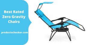 Best Rated Zero Gravity Chairs