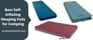 Best Self-Inflating Sleeping Pads for Camping