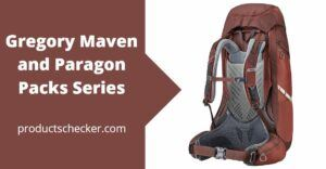 Gregory Maven and Paragon Packs Series
