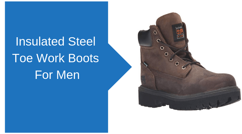Insulated Steel Toe Work Boots For Men