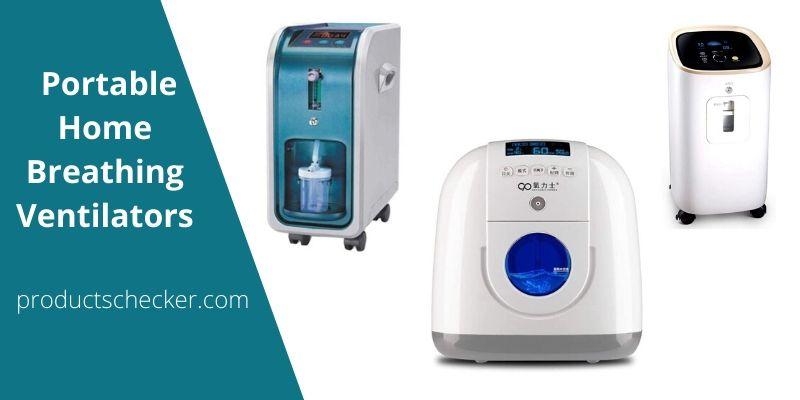 Portable Home Breathing Ventilators