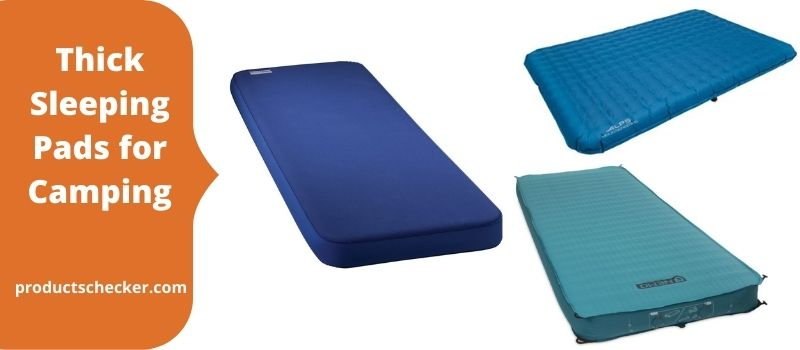 Very Thick Sleeping Pads for Camping