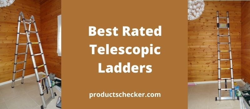 Best Rated Telescopic Ladders