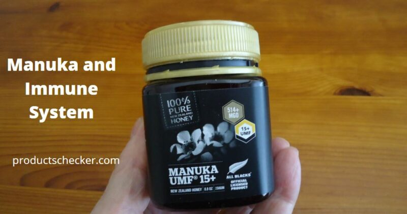 Manuka and Immune System